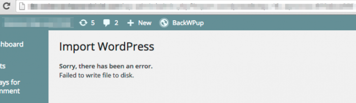 WordPress eXtended RSS (WXR) file import error: Sorry, there has been an error. Failed to write file to disk.